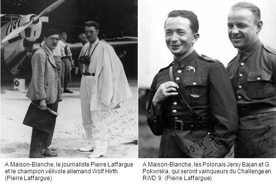 A Maison-Blanche, le journaliste Pierre Laffargue et le champion vélivole allemand Wolf Hirth (Pierre Laffargue) A Maison-Blanche, les Polonais Jersy