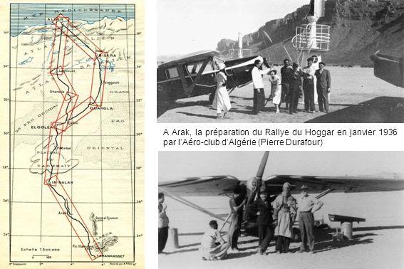 A Arak, la préparation du Rallye du Hoggar en janvier 1936 par lAéro-club dAlgérie (Pierre Durafour)