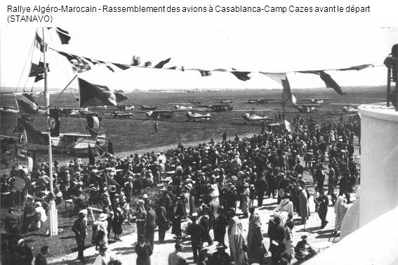 Rallye Algéro-Marocain - Ravitaillement dun Caudron Luciole à Casablanca-Camp Cazes (STANAVO)