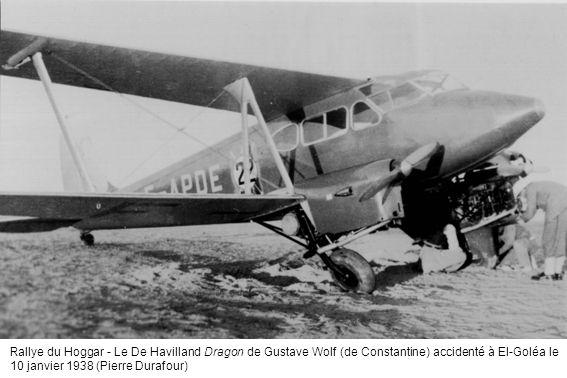 Rallye du Hoggar - Le De Havilland Dragon de Gustave Wolf (de Constantine) accidenté à El-Goléa le 10 janvier 1938 (Pierre Durafour)