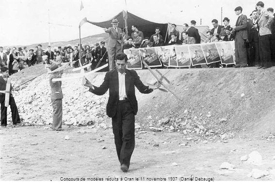 Concours de modèles réduits à Oran le 11 novembre 1937 (Daniel Debauge)