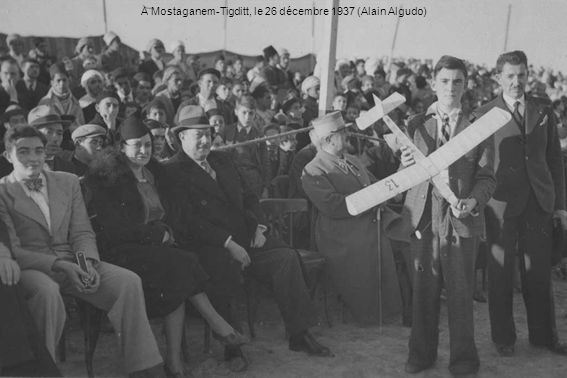 A Mostaganem-Tigditt, le 26 décembre 1937 (Alain Algudo)