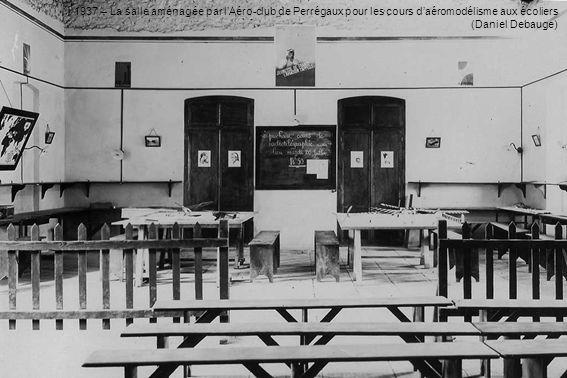 1937 – La salle aménagée par lAéro-club de Perrégaux pour les cours daéromodélisme aux écoliers (Daniel Debauge)