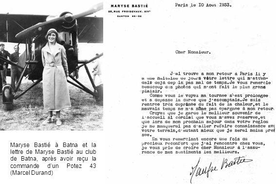 Maryse Bastié à Batna et la lettre de Maryse Bastié au club de Batna, après avoir reçu la commande dun Potez 43 (Marcel Durand)