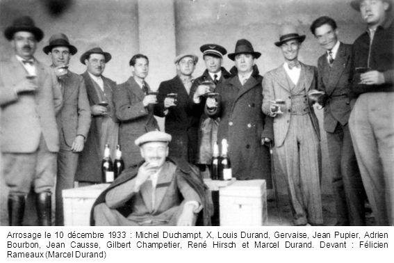 Arrosage le 10 décembre 1933 : Michel Duchampt, X, Louis Durand, Gervaise, Jean Pupier, Adrien Bourbon, Jean Causse, Gilbert Champetier, René Hirsch e