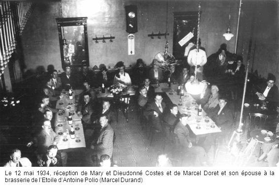 Le 12 mai 1934, réception de Mary et Dieudonné Costes et de Marcel Doret et son épouse à la brasserie de lEtoile dAntoine Polio (Marcel Durand)