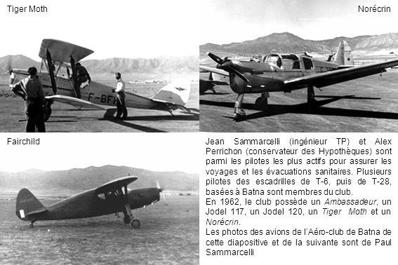NorécrinTiger Moth FairchildJean Sammarcelli (ingénieur TP) et Alex Perrichon (conservateur des Hypothèques) sont parmi les pilotes les plus actifs po