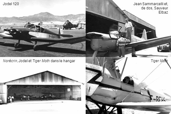Jean Sammarcelli et, de dos, Sauveur Elbaz Jodel 120 Tiger MothNorécrin, Jodel et Tiger Moth dans le hangar