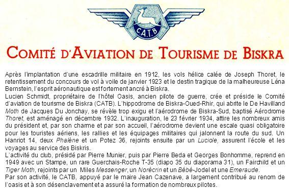 Après limplantation dune escadrille militaire en 1912, les vols hélice calée de Joseph Thoret, le retentissement du concours de vol à voile de janvier