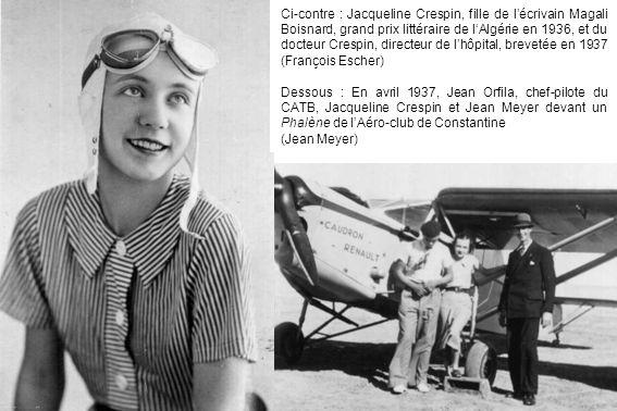 Ci-contre : Jacqueline Crespin, fille de lécrivain Magali Boisnard, grand prix littéraire de lAlgérie en 1936, et du docteur Crespin, directeur de lhô