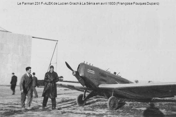 Le Farman 231 F-ALEK de Lucien Grach à La Sénia en avril 1933 (Françoise Fouques Duparc)