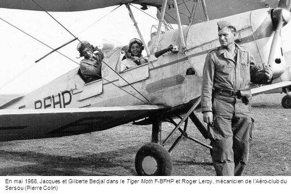 En mai 1956, Jacques et Gilberte Bedjaï dans le Tiger Moth F-BFHP et Roger Leroy, mécanicien de lAéro-club du Sersou (Pierre Colin)
