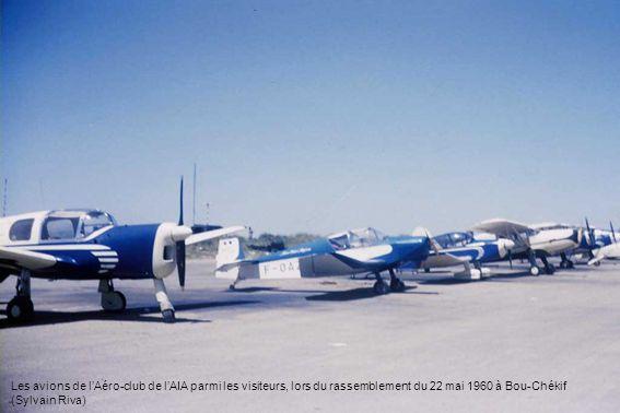 Les avions de lAéro-club de lAIA parmi les visiteurs, lors du rassemblement du 22 mai 1960 à Bou-Chékif (Sylvain Riva)