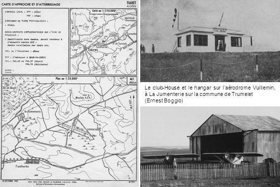 Le club-House et le hangar sur laérodrome Vuillemin, à La Jumenterie sur la commune de Trumelet (Ernest Boggio)