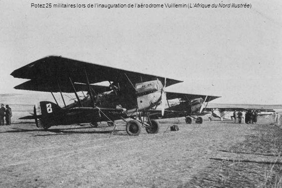 Potez 25 militaires lors de linauguration de laérodrome Vuillemin (LAfrique du Nord illustrée)