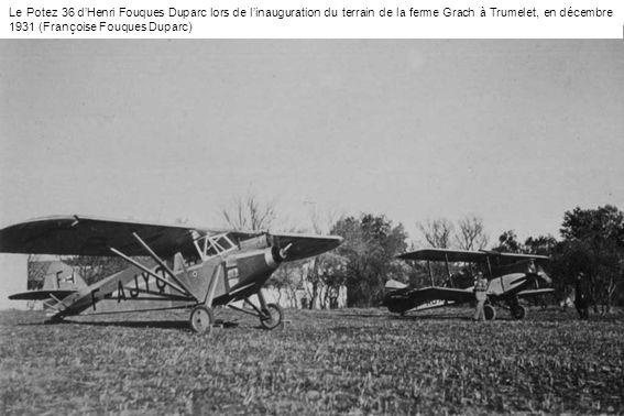 Le Potez 36 dHenri Fouques Duparc lors de linauguration du terrain de la ferme Grach à Trumelet, en décembre 1931 (Françoise Fouques Duparc)