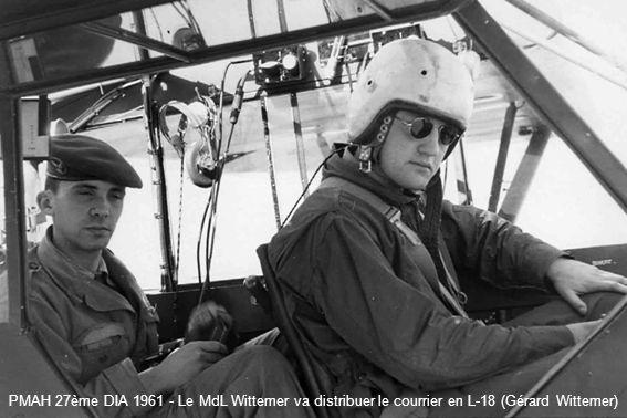 PMAH 27ème DIA 1961 - Le MdL Wittemer va distribuer le courrier en L-18 (Gérard Wittemer)