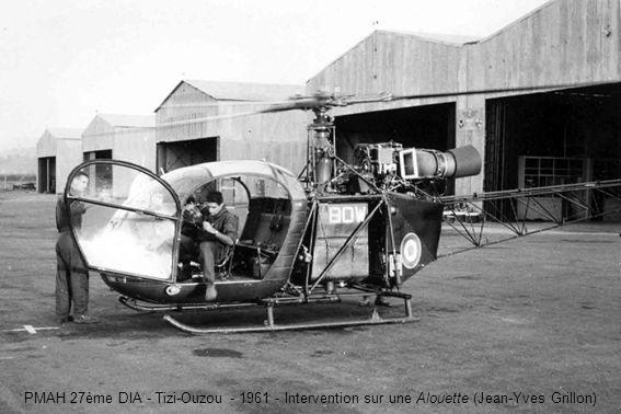 PMAH 27ème DIA - Tizi-Ouzou - 1961 - Intervention sur une Alouette (Jean-Yves Grillon)