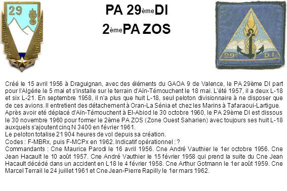 Créé le 15 avril 1956 à Draguignan, avec des éléments du GAOA 9 de Valence, le PA 29ème DI part pour l'Algérie le 5 mai et s'installe sur le terrain d
