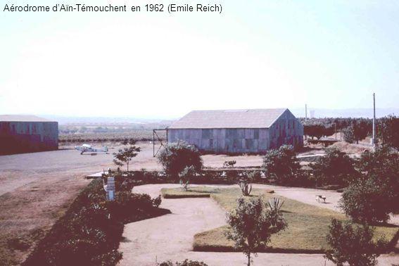 Aérodrome dAïn-Témouchent en 1962 (Emile Reich)