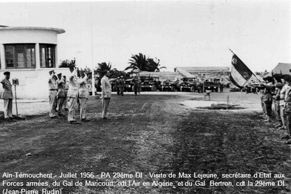 Aïn-Témouchent - Juillet 1956 - PA 29ème DI - Visite de Max Lejeune, secrétaire dEtat aux Forces armées, du Gal de Maricourt, cdt lAir en Algérie, et du Gal Bertron, cdt la 29ème DI (Jean-Pierre Rudin)