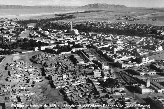 En haut et à droite de la ville, laérodrome de Colomb-Béchar-Ville (Nicole Peyrot)