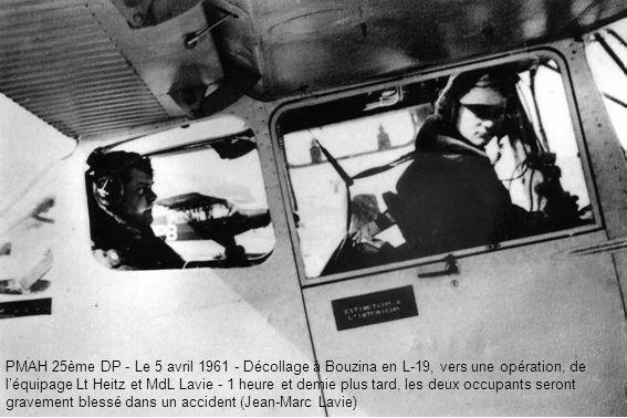 PMAH 25ème DP - Le 5 avril 1961 - Décollage à Bouzina en L-19, vers une opération, de léquipage Lt Heitz et MdL Lavie - 1 heure et demie plus tard, le