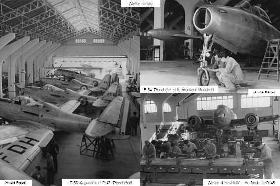 (André Frède) Atelier cellule Atelier délectricité – Au fond : LeO 45 F-84 Thunderjet et le moniteur Moschetti P-63 Kingcobra et P-47 Thunderbolt (And