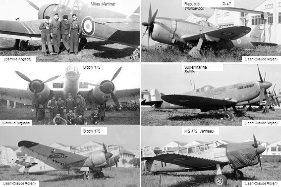 Miles Martinet (Camille Anglada) (Jean-Claude Royan) Bloch 175 Republic P-47 Thunderbolt Supermarine Spitfire MS 472 Vanneau