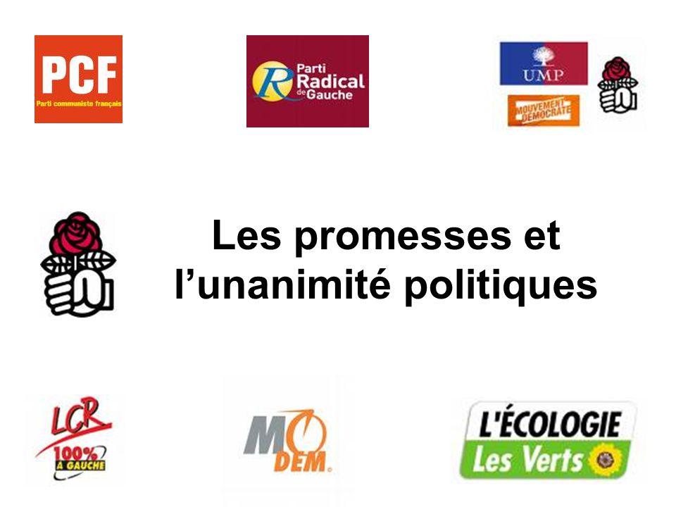 Les promesses et lunanimité politiques