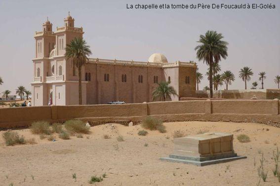 La chapelle et la tombe du Père De Foucauld à El-Goléa