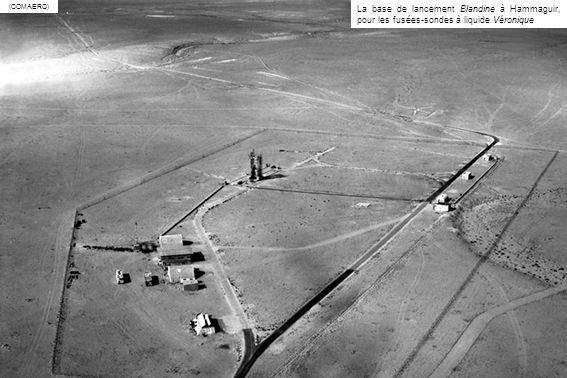 La base de lancement Béatrice à Hammaguir pour les fusées PARCA, Hawk et Cora (COMAERO)