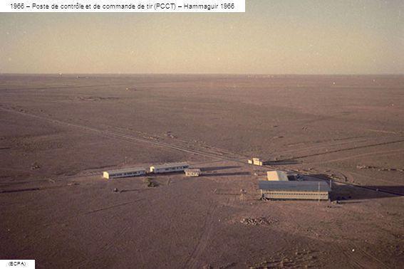 1966 – Poste de contrôle et de commande de tir (PCCT) – Hammaguir 1966 (ECPA)