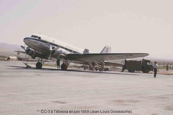 DC-3 à Tébessa en juin 1959 (Jean-Louis Gosseaume)