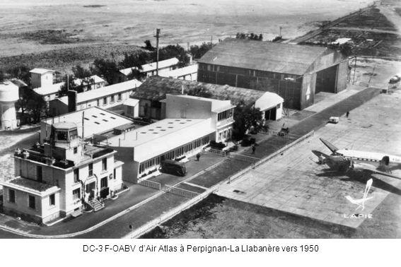 DC-3 F-OABV dAir Atlas à Perpignan-La Llabanère vers 1950