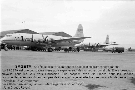 SAGETA (Société auxiliaire de gérance et dexploitation de transports aériens) La SAGETA est une compagnie créée pour exploiter sept des Armagnac const