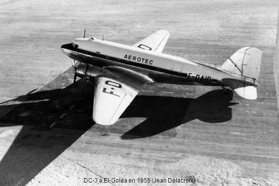 DC-3 à El-Goléa en 1955 (Jean Delacroix)