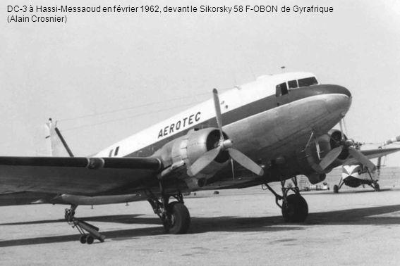 DC-3 à Hassi-Messaoud en février 1962, devant le Sikorsky 58 F-OBON de Gyrafrique (Alain Crosnier)