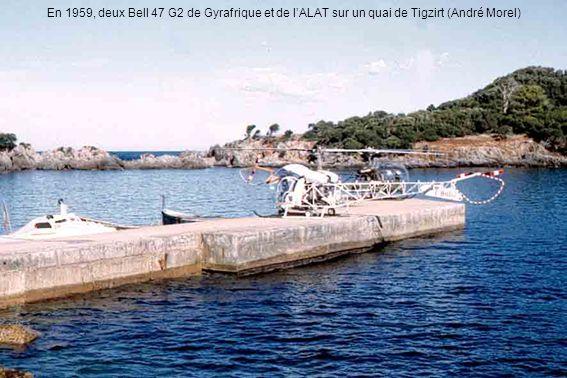 En 1959, deux Bell 47 G2 de Gyrafrique et de lALAT sur un quai de Tigzirt (André Morel)