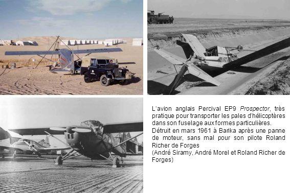 Lavion anglais Percival EP9 Prospector, très pratique pour transporter les pales dhélicoptères dans son fuselage aux formes particulières.