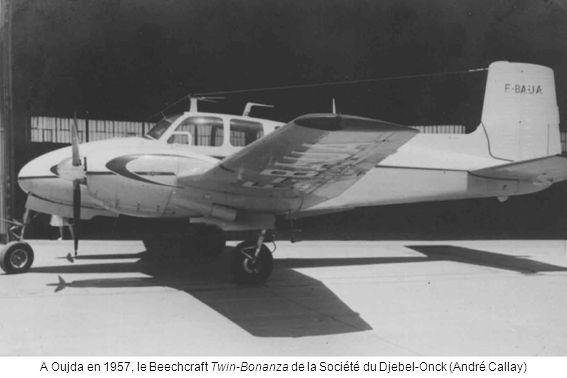 A Oujda en 1957, le Beechcraft Twin-Bonanza de la Société du Djebel-Onck (André Callay)