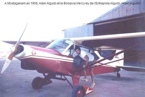 A Mostaganem en 1958, Alain Algudo et le Boisavia Mercurey de lEntreprise Algudo (Alain Algudo)