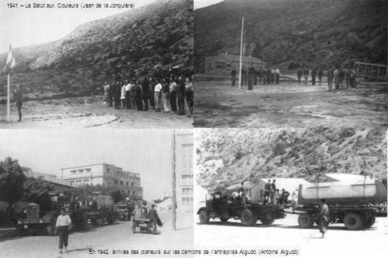 1941 – Le Salut aux Couleurs (Jean de la Jonquière) En 1942, arrivée des planeurs sur les camions de lentreprise Algudo (Antoine Algudo)