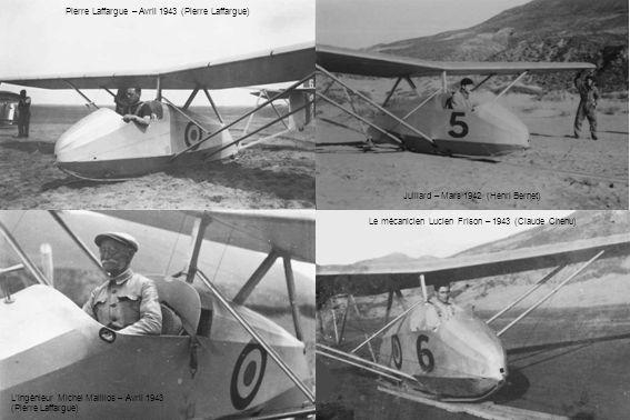 Pierre Laffargue – Avril 1943 (Pierre Laffargue) Le mécanicien Lucien Frison – 1943 (Claude Chenu) Lingénieur Michel Mailllos – Avril 1943 (Pierre Laf