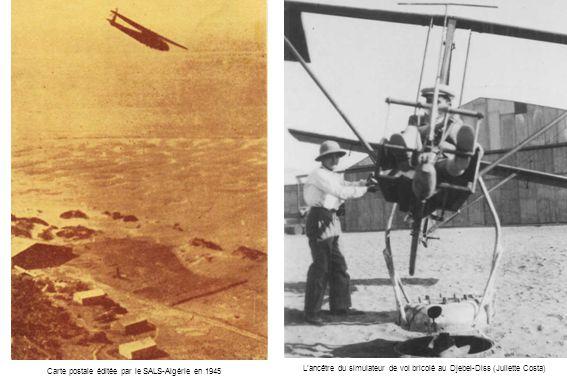 Lancêtre du simulateur de vol bricolé au Djebel-Diss (Juliette Costa) Carte postale éditée par le SALS-Algérie en 1945
