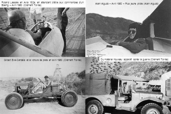 Alain Algudo – Avril 1950 – Plus jeune pilote (Alain Algudo) Du matériel nouveau apparaît après la guerre (Clément Torrès) Gilbert Eva-Candela et la v