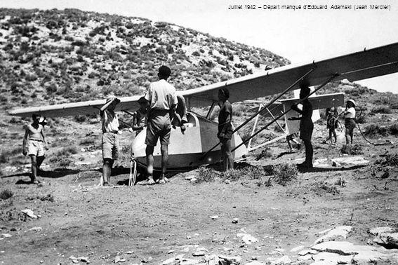 Juillet 1942 – Départ manqué dEdouard Adamski (Jean Mercier)