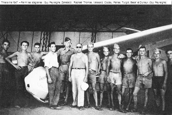 Thiersville 1947 – Parmi les stagiaires : Guy Peyreigne, Zanetacci, Raphaël Thomas, Vaissard, Coutau, Pailles, Turgot, Besaï et Durieux (Guy Peyreigne