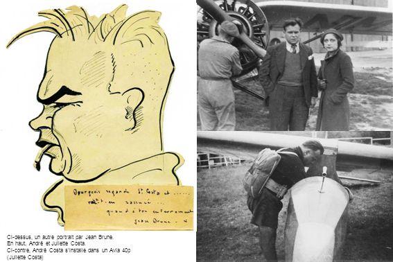 Ci-dessus, un autre portrait par Jean Brune. En haut, André et Juliette Costa. Ci-contre, André Costa sinstalle dans un Avia 40p (Juliette Costa)