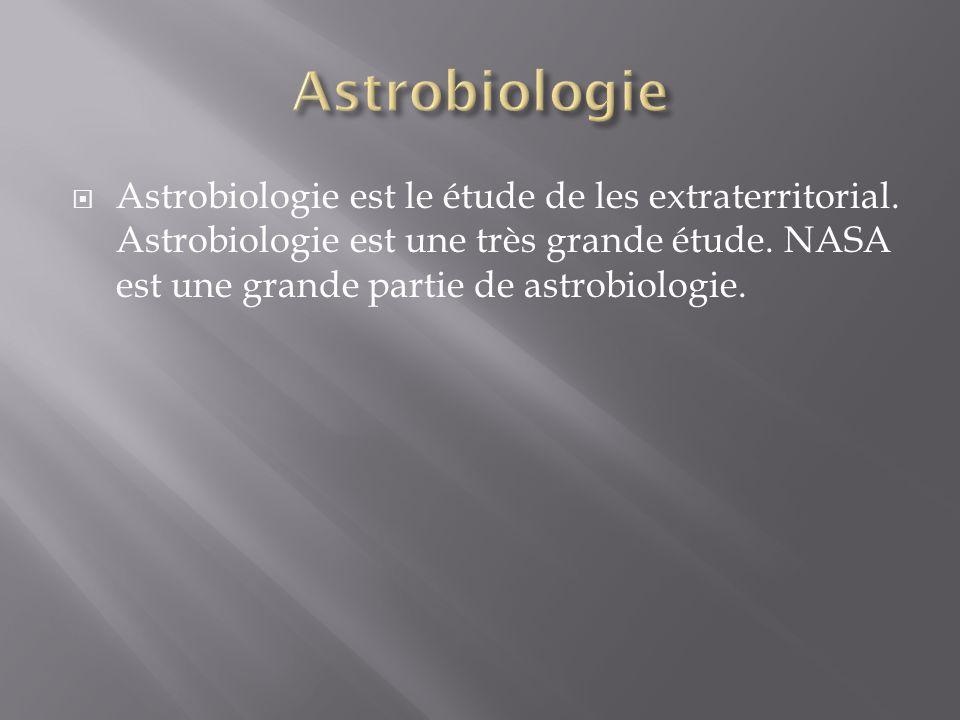 Astrobiologie est le étude de les extraterritorial.